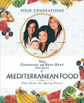The Goodness and Best-Kept Secrets of Mediterranean Food: Slow Down the Ageing Process 21059483