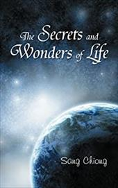 The Secrets and Wonders of Life 21059488