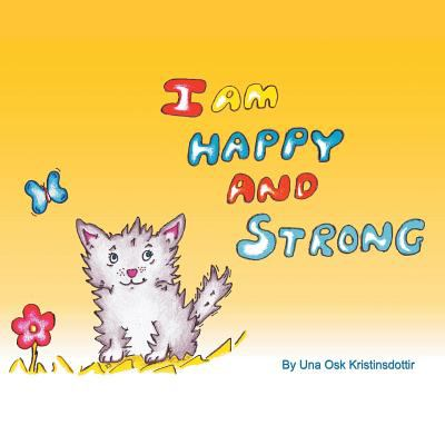 I am Happy and Strong