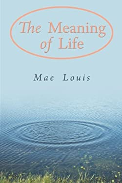 The Meaning of Life 9781452558394