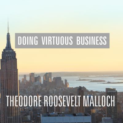 Doing Virtuous Business: The Remarkable Success of Spiritual Enterprise 9781452601267