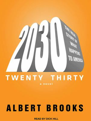 2030: The Real Story of What Happens to America 9781452602905