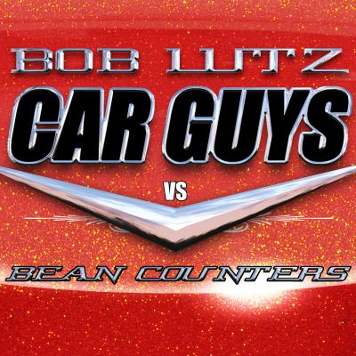 Car Guys vs. Bean Counters: The Battle for the Soul of American Business 9781452602936
