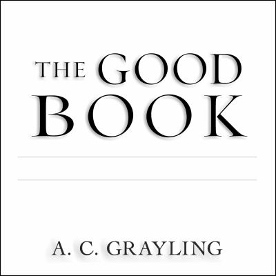 The Good Book: A Humanist Bible 9781452603131