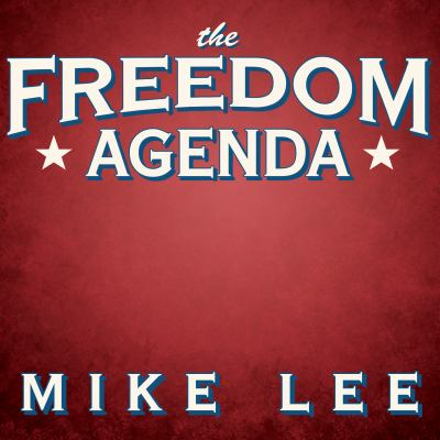 Freedom Agenda: Why a Balanced Budget Amendment Is Necessary to Restore Constitutional Government 9781452603155