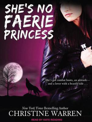 She's No Faerie Princess 9781452603407