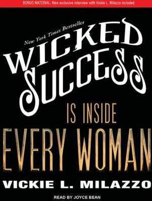 Wicked Success Is Inside Every Woman 9781452605074
