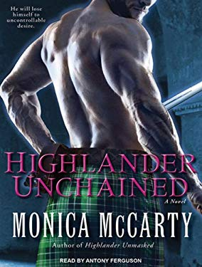 Highlander Unchained: A Novel (MacLeods of Skye) 9781452606552