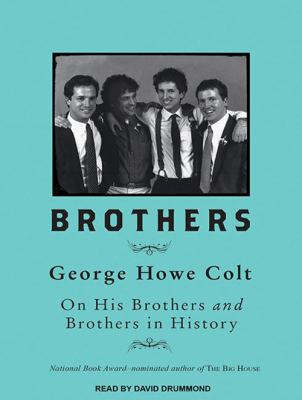 Brothers: On His Brothers and Brothers in History 9781452610740