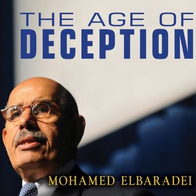 The Age of Deception: Nuclear Diplomacy in Treacherous Times 9781452632261