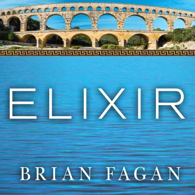 Elixir: A History of Water and Humankind 9781452650395