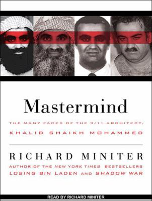 MasterMind: The Many Faces of the 9/11 Architect, Khalid Shaikh Mohammed 9781452650555