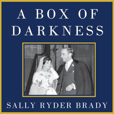 A Box of Darkness: The Story of a Marriage 9781452650562