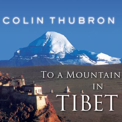 To a Mountain in Tibet 9781452651149
