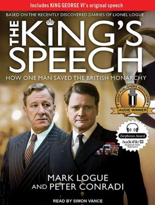 The King's Speech: How One Man Saved the British Monarchy 9781452651309