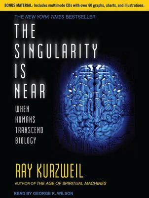 The Singularity Is Near: When Humans Transcend Biology 9781452651835