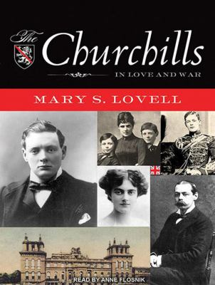 The Churchills: In Love and War 9781452652054