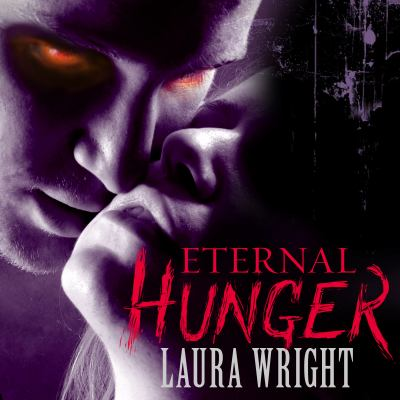 Eternal Hunger 9781452652283