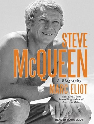 Steve McQueen: A Biography 9781452653839