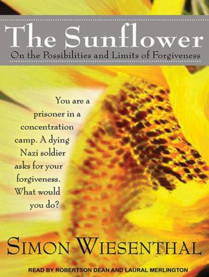 The Sunflower: On the Possibilities and Limits of Forgiveness 9781452653976