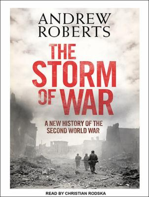 Storm of War: A New History of the Second World War