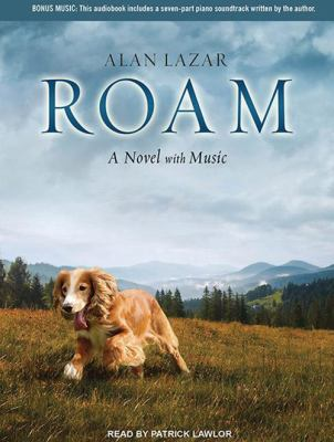 Roam: A Novel with Music 9781452654881