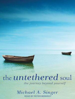 The Untethered Soul: The Journey Beyond Yourself 9781452655161