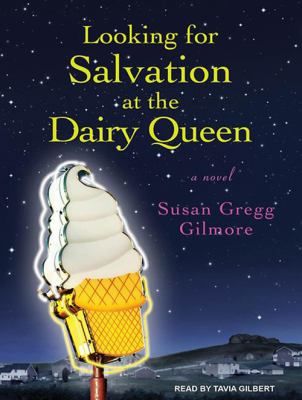 Looking for Salvation at the Dairy Queen 9781452655604