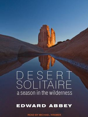Desert Solitaire: A Season in the Wilderness 9781452655765