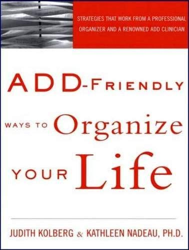 Add-Friendly Ways to Organize Your Life 9781452656038