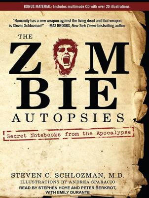 Zombie Autopsies: Secret Notebooks from the Apocalypse 9781452656045