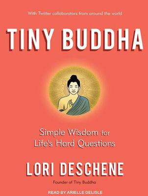 Tiny Buddha, Simple Wisdom for Life's Hard Questions 9781452656434