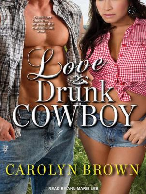 Love Drunk Cowboy 9781452659459