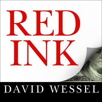 Red Ink: Inside the High-Stakes Politics of the Federal Budget 9781452660028