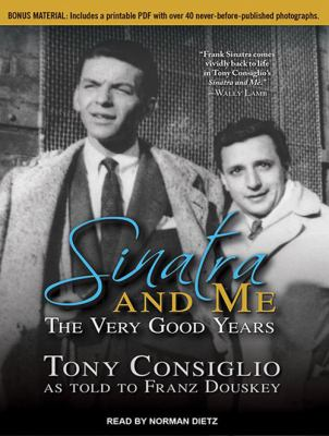 Sinatra and Me: The Very Good Years 9781452660530