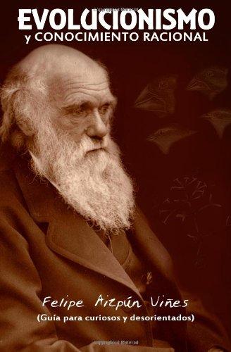 Evolucionismo y Conocimiento Racional 9781452800790