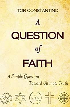 A Question of Faith 9781452825625