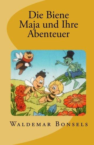 Die Biene Maja Und Ihre Abenteuer 9781452826042