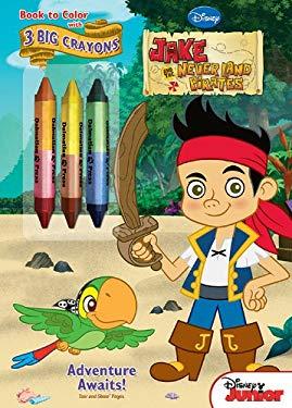 Jake & the Neverland Pirates - Adventure Awaits! 9781453000779