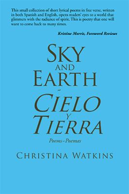 Sky and Earth Cielo y Tierra 9781453509159