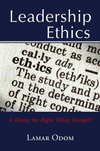 Leadership Ethics 9781453513996