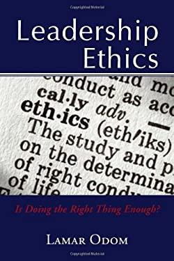 Leadership Ethics 9781453514009