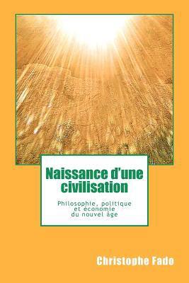 Naissance D'Une Civilisation