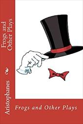 Frogs and Other Plays 18991323