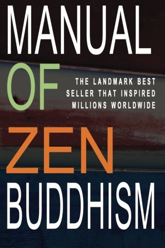 Manual of Zen Buddhism 9781453833087