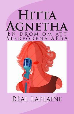 Hitta Agnetha 9781453841631