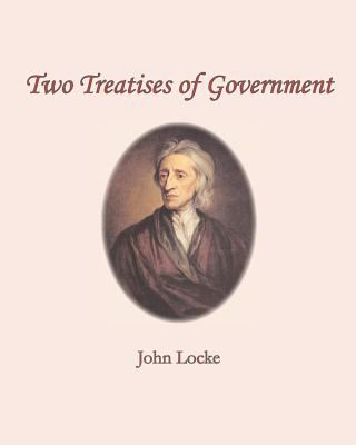 Two Treatises of Government 9781453857717