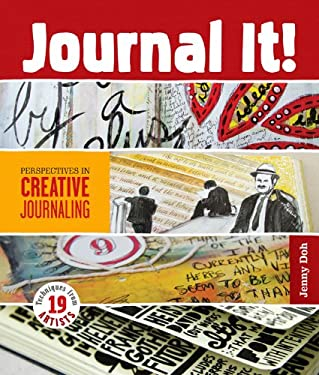 Journal It!: Perspectives in Creative Journaling 9781454703556