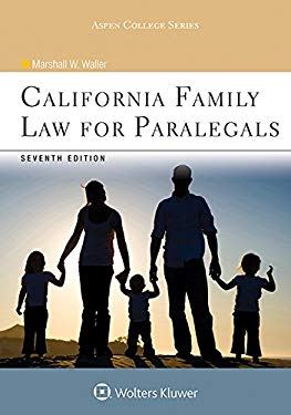 California Family Law for Paralegals (Aspen College)