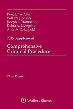 Comprehensive Criminal Procedure 2015 Case Supplement